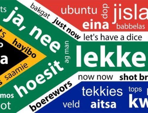 Dis lekker in Afrikaans.